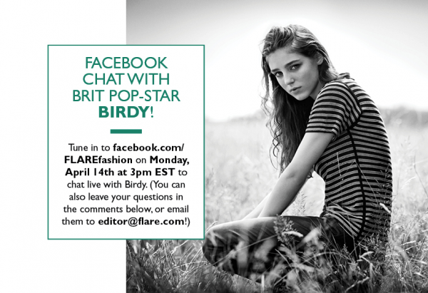 Facebook Chat With Brit Pop-Star Birdy! - Flare