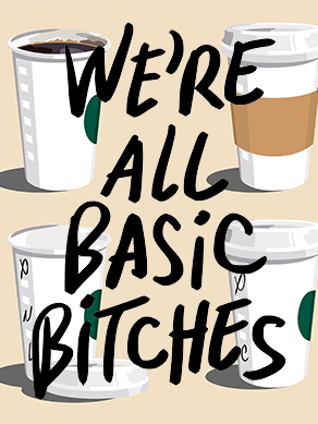 We're-all-basic-bitches-Feature-Image