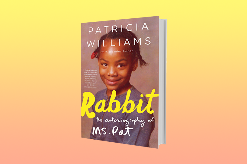 The book cover of Rabbit: The Autobiography of Ms. Pat