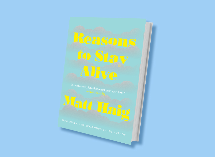 Self-Help Books: The cover of Matt Haig's Reasons To Stay Alive against a bright blue background.