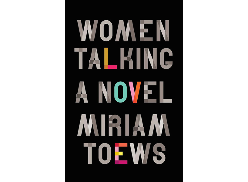 """Women Talking"" by Miriam Toews."