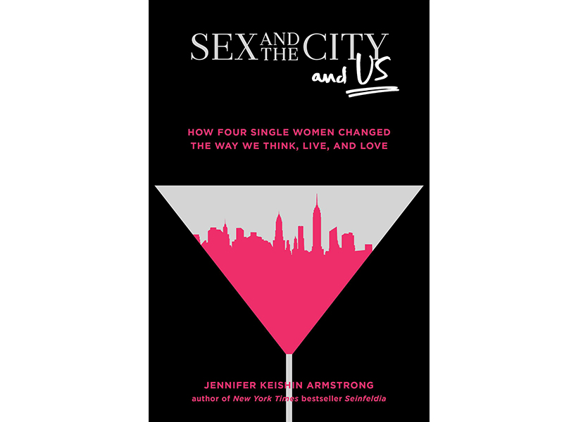 The cover of Sex and the City and Us book