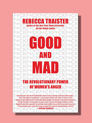 Rebecca Traister's book Good and Mad with text in red and f*ck repeated in background