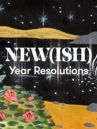 garden landscape with starry sky and text that says New(ish) Year Resolutions
